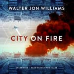 City on Fire by  Walter Jon Williams audiobook