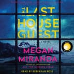 The Last House Guest by  Megan Miranda audiobook