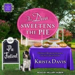 The Diva Sweetens the Pie by  Krista Davis audiobook
