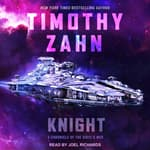 Knight by  Timothy Zahn audiobook