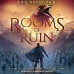 Rooms of Ruin by  Erik Henry Vick audiobook