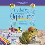 Exploring According to Og the Frog by  Betty G. Birney audiobook