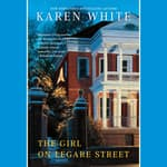 The Girl On Legare Street by  Karen White audiobook