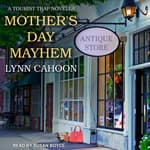 Mother's Day Mayhem by  Lynn Cahoon audiobook