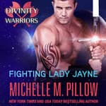 Fighting Lady Jayne by  Michelle M. Pillow audiobook