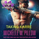 Taking Karre by  Michelle M. Pillow audiobook