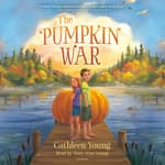 The Pumpkin War by  Cathleen Young audiobook
