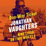 One-Way Ticket by  Jonathan Vaughters audiobook