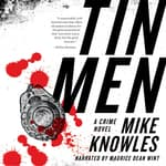 Tin Men by  Mike Knowles audiobook