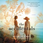 The Accidentals by  Minrose Gwin audiobook