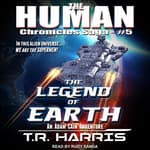 The Legend of Earth by  T.R. Harris audiobook