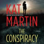 The Conspiracy by  Kat Martin audiobook