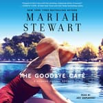 The Goodbye Café by  Mariah Stewart audiobook