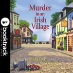 Murder in an Irish Village - Booktrack Edition by  Carlene O'Connor audiobook