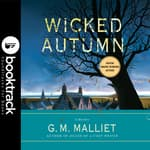 Wicked Autumn - Booktrack Edition by  G. M. Malliet audiobook