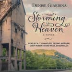 Storming Heaven by  Denise Giardina audiobook