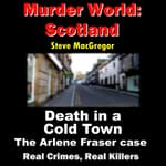 Death in a Cold Town by  Steve MacGregor audiobook