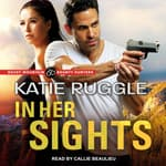 In Her Sights by  Katie Ruggle audiobook