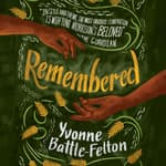 Remembered by  Yvonne Battle-Felton audiobook