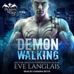 Demon Walking by  Eve Langlais audiobook