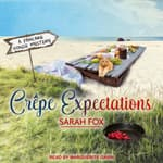 Crepe Expectations by  Sarah Fox audiobook