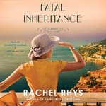 Fatal Inheritance by  Rachel Rhys audiobook