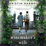The Winemaker's Wife by  Kristin Harmel audiobook