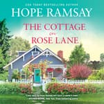 The Cottage on Rose Lane by  Hope Ramsay audiobook