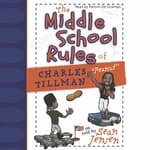 Middle School Rules of Charles Tillman: