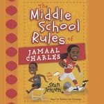 Middle School Rules of Jamaal Charles by  Sean Jensen audiobook
