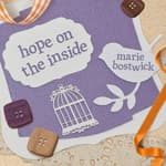 Hope on the Inside by  Marie Bostwick audiobook