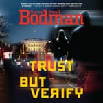 Trust But Verify by  Karna Small Bodman audiobook