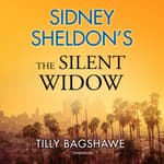 Sidney Sheldon's The Silent Widow by  Tilly Bagshawe audiobook