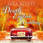 Death at an English Wedding by  Sara Rosett audiobook