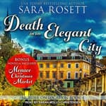 Death in an Elegant City by  Sara Rosett audiobook
