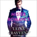 Mister Romance by  Leisa Rayven audiobook