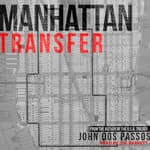Manhattan Transfer by  John Dos Passos audiobook