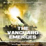The Vanguard Emerges by  Michael Chatfield audiobook