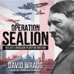 Operation Sealion by  David Wragg audiobook