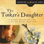 The Tinker's Daughter by  Wendy Lawton audiobook