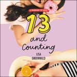 Friendship List #3: 13 and Counting by  Lisa Greenwald audiobook