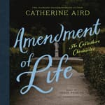 Amendment of Life by  Catherine Aird audiobook