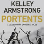 Portents by  Kelley Armstrong audiobook