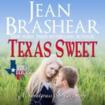 Texas Sweet by  Jean Brashear audiobook