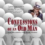 Confessions of an Old Man by  Munir Moon audiobook