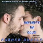 Infinity in Blue by  Parker Avrile audiobook