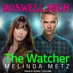 The Watcher by  Melinda Metz audiobook