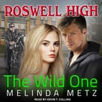 The Wild One by  Melinda Metz audiobook