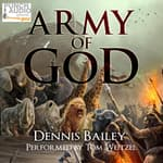 Army of God by  Dennis Bailey audiobook
