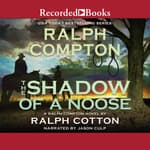 The Shadow of a Noose by  Ralph Cotton audiobook